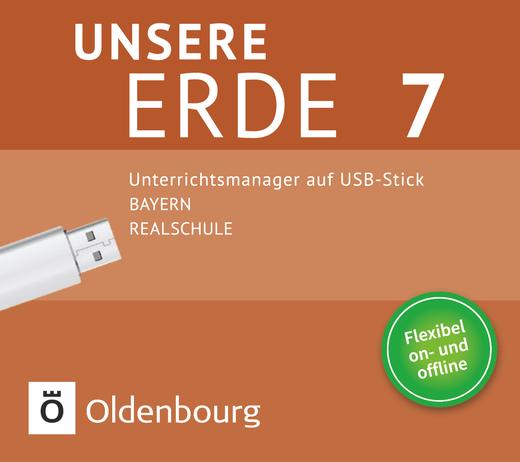Unsere Erde (Oldenbourg) - Unterrichtsmanager Plus auf USB-Stick - 7. Jahrgangsstufe