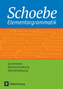 Schoebe - Schoebe Elementargrammatik - Grammatik
