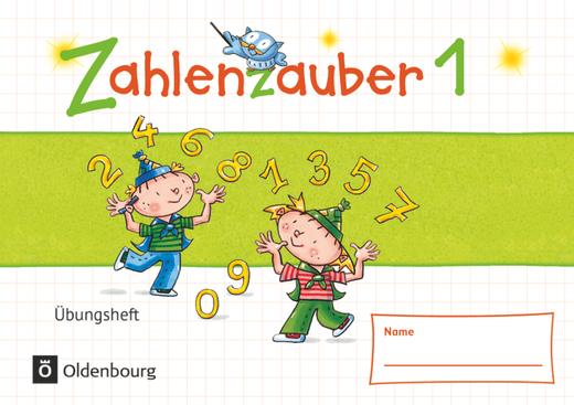 Zahlenzauber - Übungsheft - 1. Schuljahr