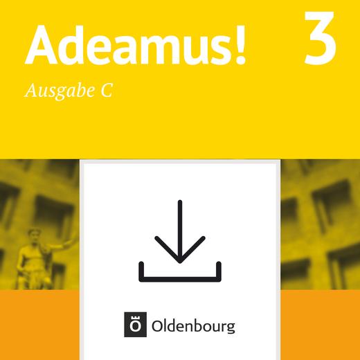 Adeamus! - Arbeitsheft als Download (Zusatzmaterial) - Band 3
