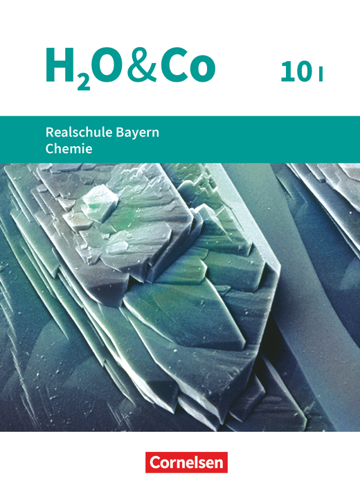H2O & Co - Schülerbuch - 10. Schuljahr - Wahlpflichtfächergruppe I