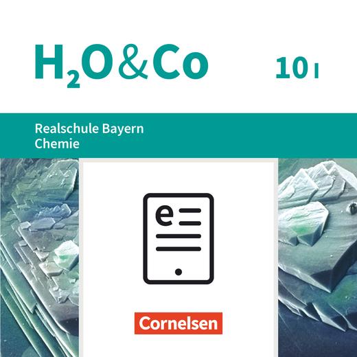 H2O & Co - Schülerbuch als E-Book - 10. Schuljahr - Wahlpflichtfächergruppe I