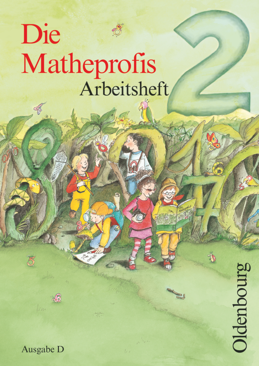 Die Matheprofis - Arbeitsheft - 2. Schuljahr