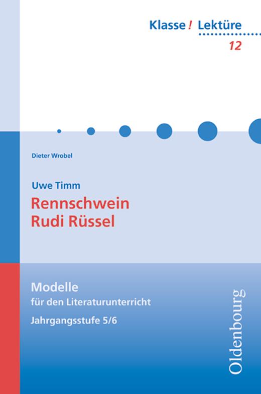 Klasse! Lektüre - Rennschwein Rudi Rüssel - Band 12 - 5./6. Jahrgangsstufe