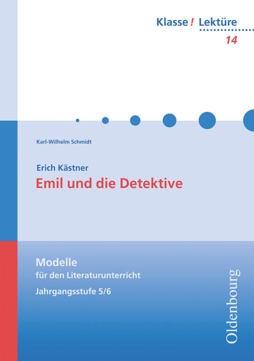 Klasse! Lektüre - Emil und die Detektive - Band 14 - 5./6. Jahrgangsstufe