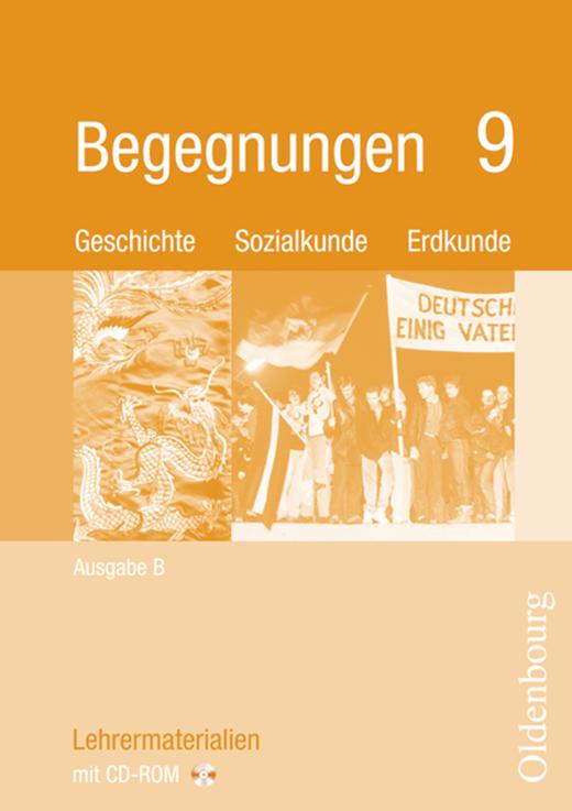 Begegnungen - Lehrermaterialien mit CD-ROM - 9. Jahrgangsstufe