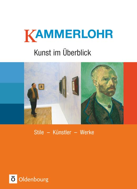 Kammerlohr - Stile - Künstler - Werke - Schülerbuch
