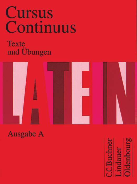 Cursus Continuus - Texte und Übungen