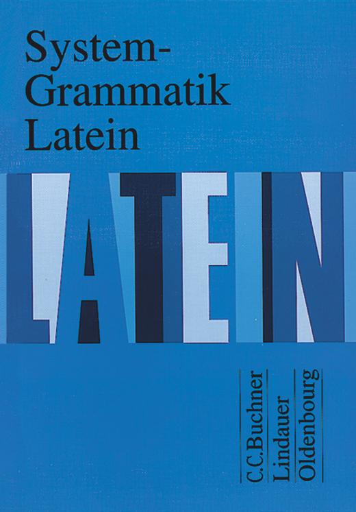 System-Grammatik Latein - Grammatik