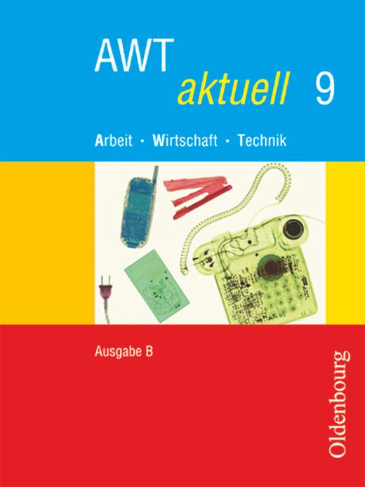 AWT aktuell - Schülerbuch - Band 9