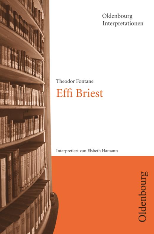 Oldenbourg Interpretationen - Effi Briest - Band 11