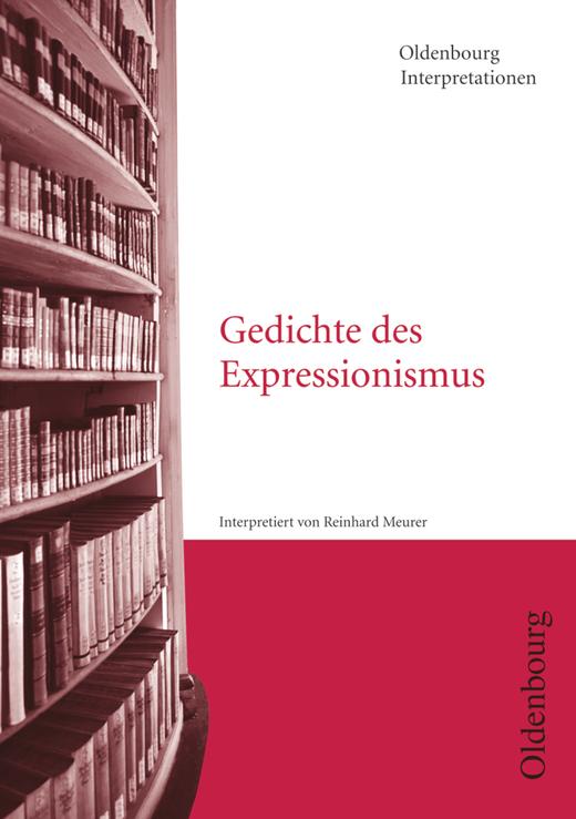 Oldenbourg Interpretationen - Gedichte des Expressionismus - Band 15