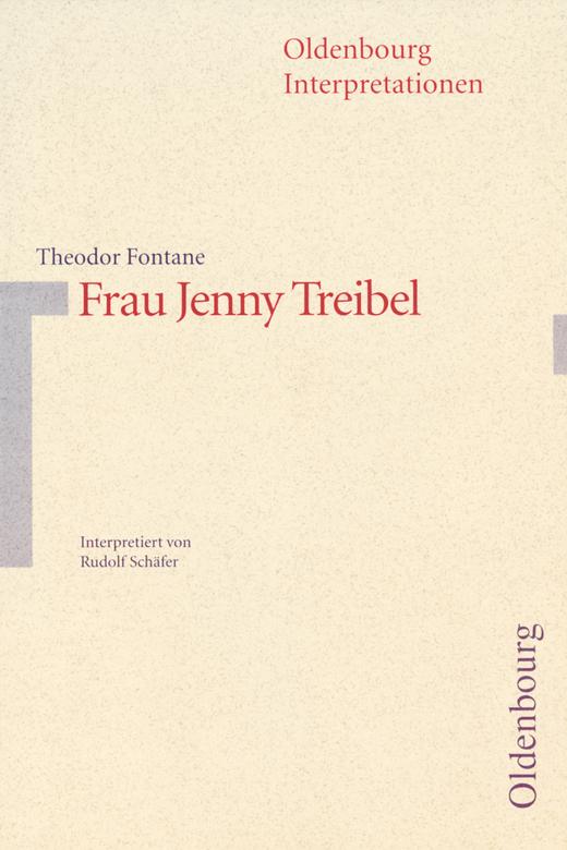 Oldenbourg Interpretationen - Frau Jenny Treibel - Band 12