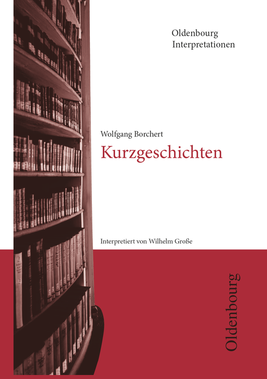 Oldenbourg Interpretationen - Kurzgeschichten - Band 30