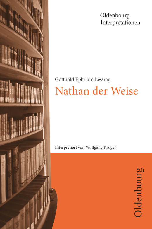 Oldenbourg Interpretationen - Nathan der Weise - Band 53