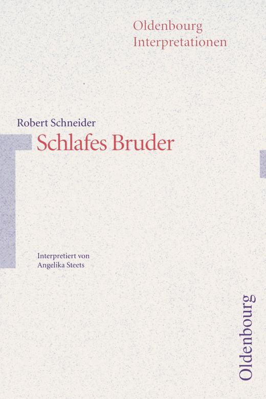 Oldenbourg Interpretationen - Schlafes Bruder - Band 69