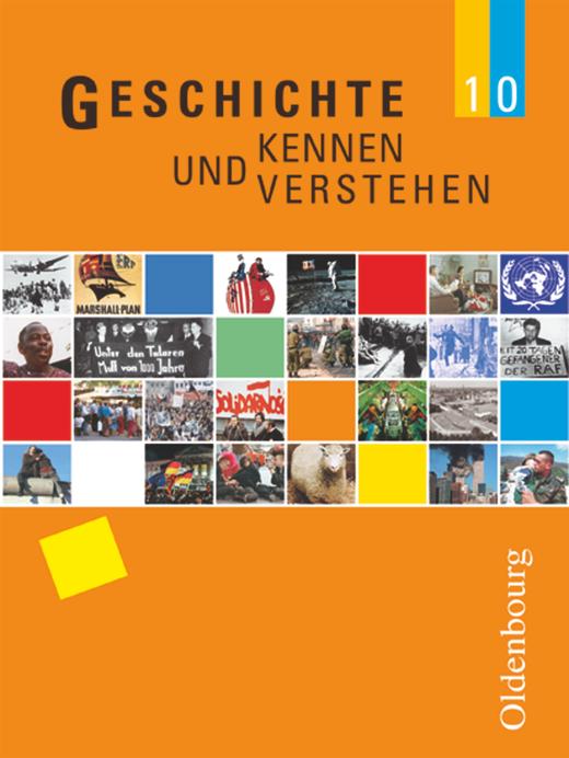 Geschichte kennen und verstehen - Schülerbuch - 10. Jahrgangsstufe