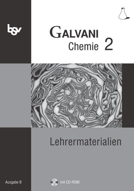 Galvani - Lehrermaterialien mit CD-ROM - Band 2: 9. Jahrgangsstufe