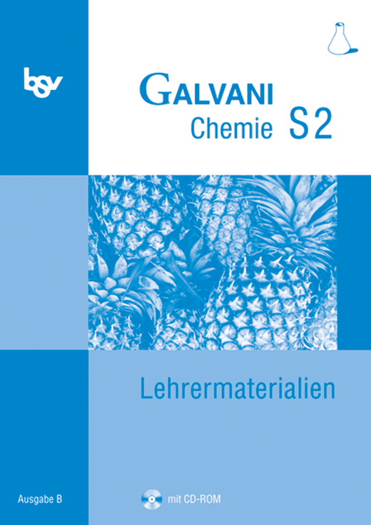 Galvani - Lehrermaterialien mit CD-ROM - Band S2: 10. Jahrgangsstufe