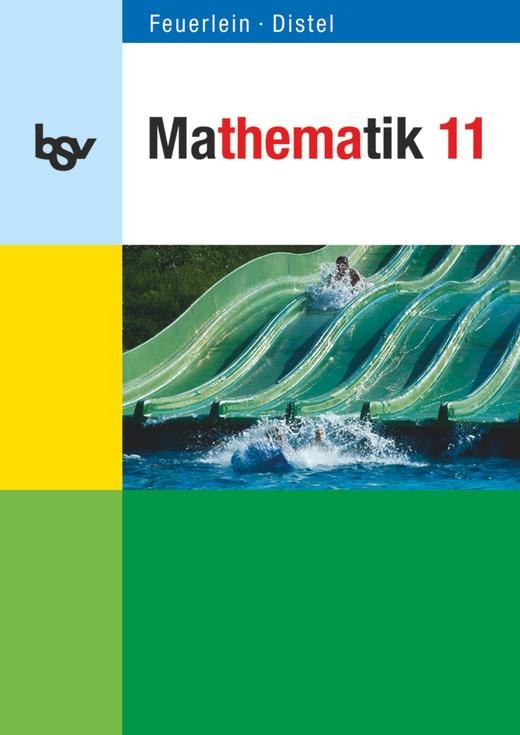 bsv Mathematik - Schülerbuch mit Merkhilfe - 11. Jahrgangsstufe