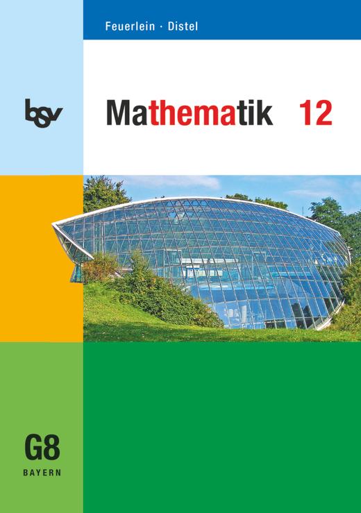 bsv Mathematik - Schülerbuch - 12. Jahrgangsstufe