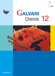 Galvani - Ausgabe B - Für die Oberstufe in Bayern - Bisherige Ausgabe