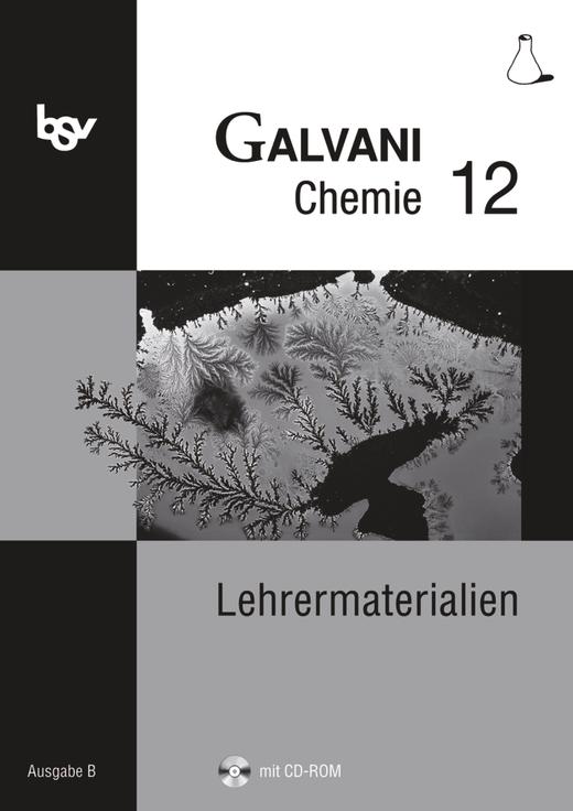 Galvani - Lehrermaterialien mit CD-ROM - 12. Jahrgangsstufe