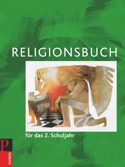 Religionsbuch (Patmos) - Schülerbuch - 2. Schuljahr
