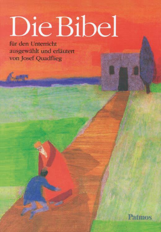 Die Bibel für den Unterricht - Schülerbuch
