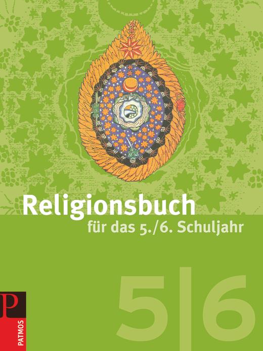 Religionsbuch (Patmos) - Schülerbuch - 5./6. Schuljahr