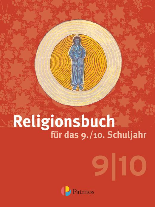 Religionsbuch (Patmos) - Schülerbuch - 9./10. Schuljahr