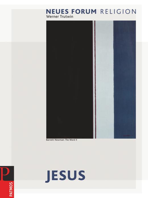 Neues Forum Religion - Jesus - Arbeitsbuch Christologie