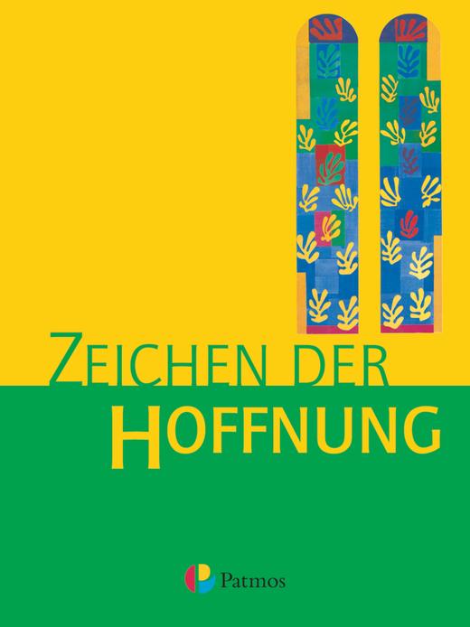 Religion Sekundarstufe I - Zeichen der Hoffnung - Schülerbuch - 9./10. Schuljahr