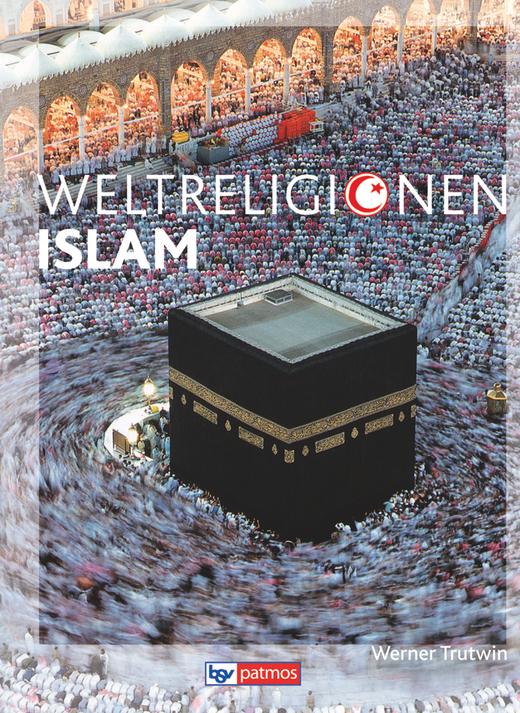 Die Weltreligionen - Islam - Arbeitsbuch
