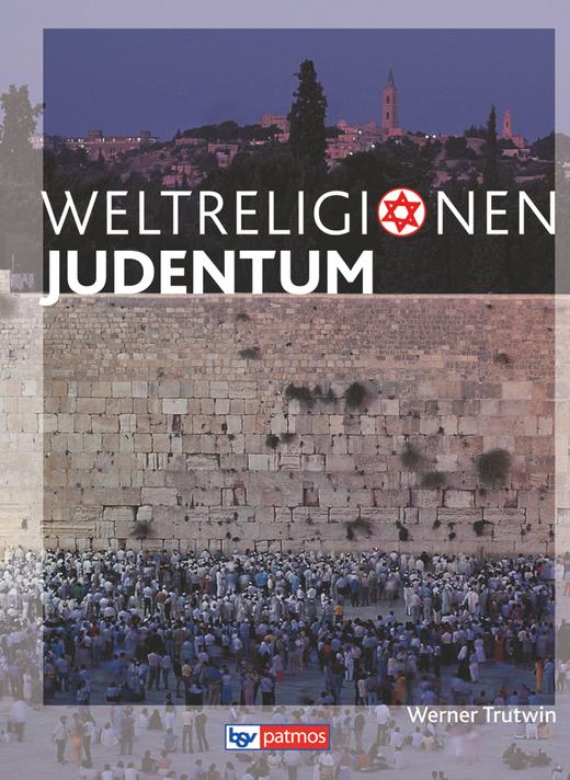 Die Weltreligionen - Judentum - Arbeitsbuch