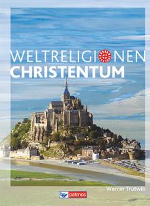 Die Weltreligionen - Christentum - Arbeitsbuch