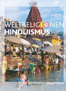 Die Weltreligionen - Hinduismus - Arbeitsbuch