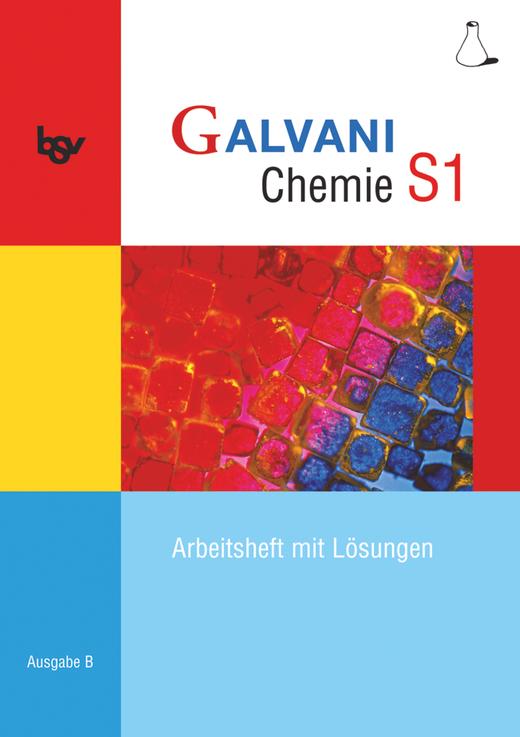 Galvani - Arbeitsheft - Lehrerfassung - Band S1: 9. Jahrgangsstufe