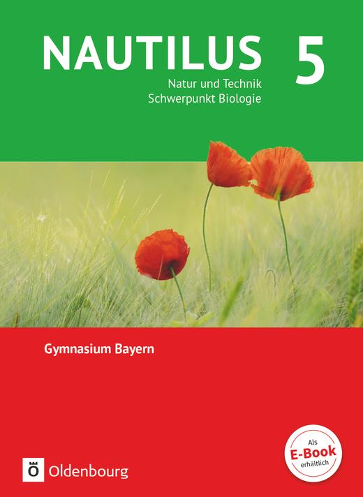 Nautilus - Natur und Technik - Schwerpunkt Biologie - Schülerbuch - 5. Jahrgangsstufe