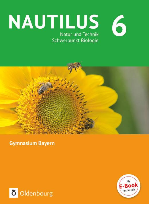 Nautilus - Natur und Technik - Schwerpunkt Biologie - Schülerbuch - 6. Jahrgangsstufe