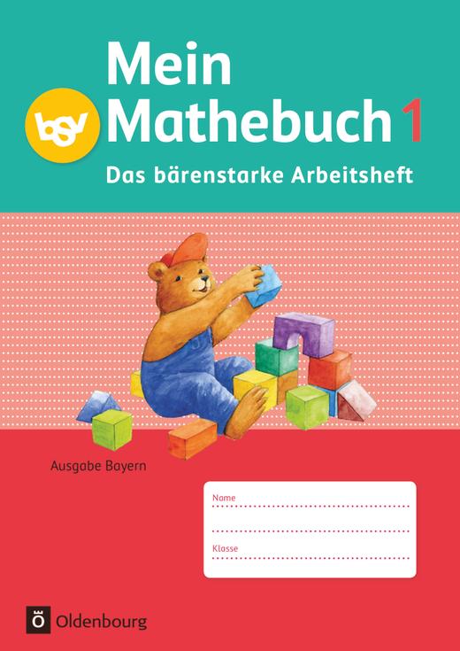 Mein Mathebuch - Das bärenstarke Arbeitsheft - Arbeitsheft mit Kartonbeilagen - 1. Jahrgangsstufe