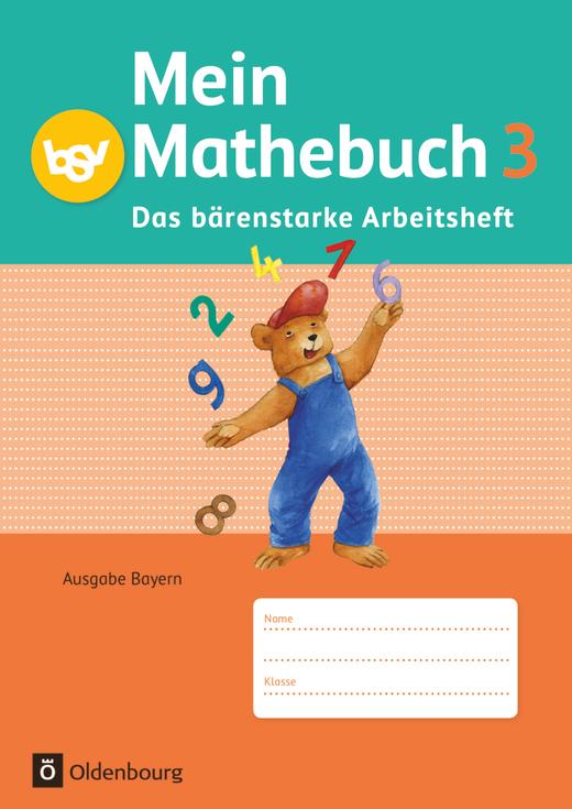 Mein Mathebuch - Das bärenstarke Arbeitsheft - Arbeitsheft mit Kartonbeilagen - 3. Jahrgangsstufe