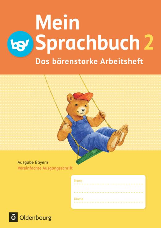 Mein Sprachbuch - Das bärenstarke Arbeitsheft - Arbeitsheft in Vereinfachter Ausgangsschrift - 2. Jahrgangsstufe