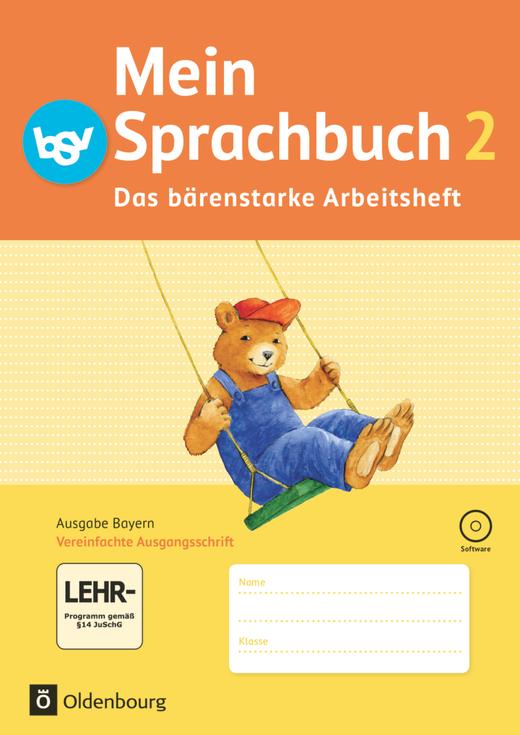 Mein Sprachbuch - Das bärenstarke Arbeitsheft - Arbeitsheft in Vereinfachter Ausgangsschrift mit interaktiven Übungen - 2. Jahrgangsstufe