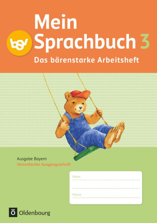 Mein Sprachbuch - Das bärenstarke Arbeitsheft - Arbeitsheft in Vereinfachter Ausgangsschrift - 3. Jahrgangsstufe