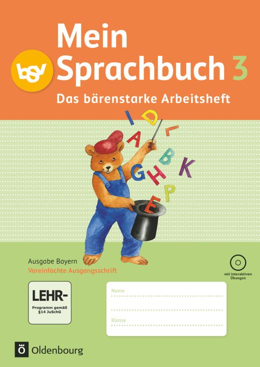 Mein Sprachbuch - Das bärenstarke Arbeitsheft - Arbeitsheft in Vereinfachter Ausgangsschrift mit interaktiven Übungen - 3. Jahrgangsstufe