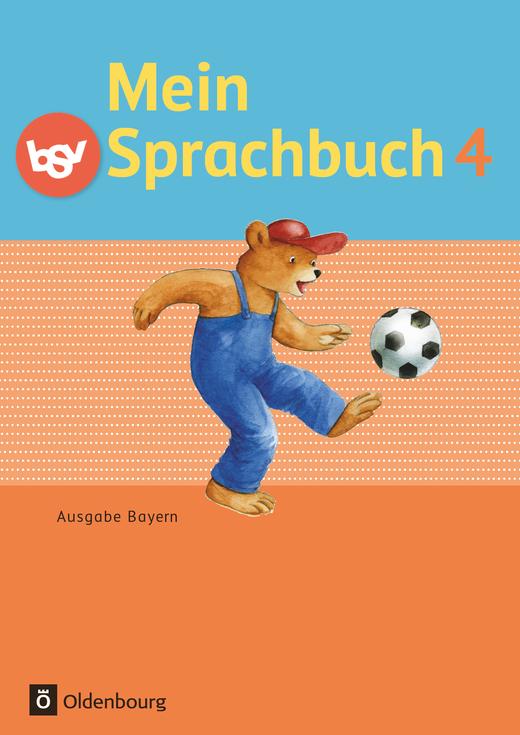 Mein Sprachbuch - Schülerbuch - 4. Jahrgangsstufe