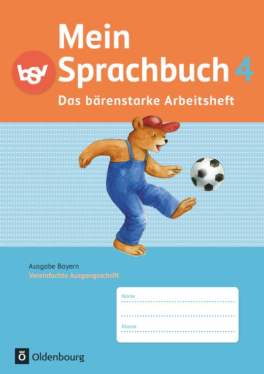 Mein Sprachbuch - Das bärenstarke Arbeitsheft - Arbeitsheft in Vereinfachter Ausgangsschrift - 4. Jahrgangsstufe