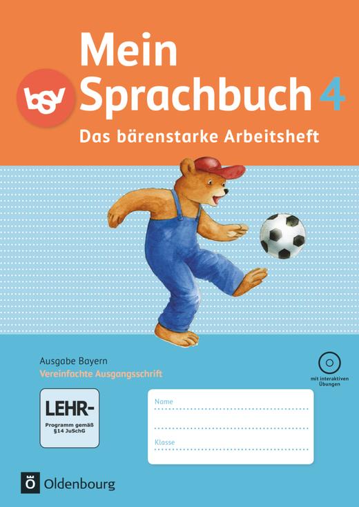 Mein Sprachbuch - Das bärenstarke Arbeitsheft - Arbeitsheft in Vereinfachter Ausgangsschrift mit interaktiven Übungen - 4. Jahrgangsstufe