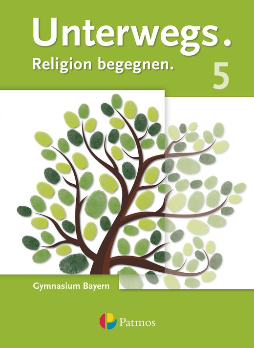 Unterwegs - Schülerbuch - 5. Jahrgangsstufe